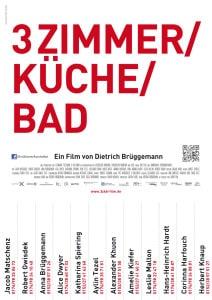 Donnerstag 27.08 3 Zimmer / Küche / Bad Eine deutsche Komödie über Freunde, ihre Umzüge und ihre Sehnsüchte.