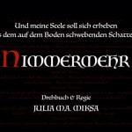 Mystery Kurzfilm 'Nimmermehr' von Julia M.A. Miksa