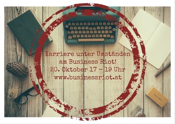 karriere-unter-umstaendenam-business-riot