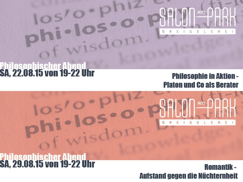 Philosophische Abende im August im Salon am Park